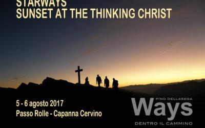 Starways – Sunset at the Thinking Christ 5 – 6 agosto 2017