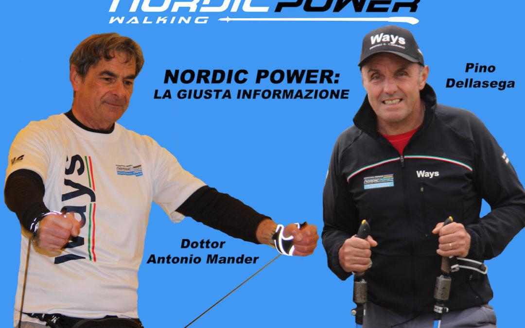NORDIC POWER: La giusta informazione a cura del Dottor Antonio Mander
