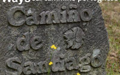 IL CAMMINO PORTOGHESE CHE PORTA A SANTIAGO 22 – 29 SETTEMBRE 2019