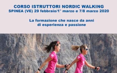 CORSO ISTRUTTORI NORDIC WALKING SPINEA (VE) 29 febbraio/1° marzo e 7/8 marzo 2020