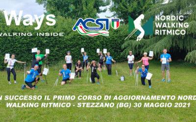 GRANDI SODDISFAZIONI AL CORSO DI AGGIORNAMENTO NORDIC WALKING RITMICO ® – STEZZANO (BG) 30 MAGGIO 2021